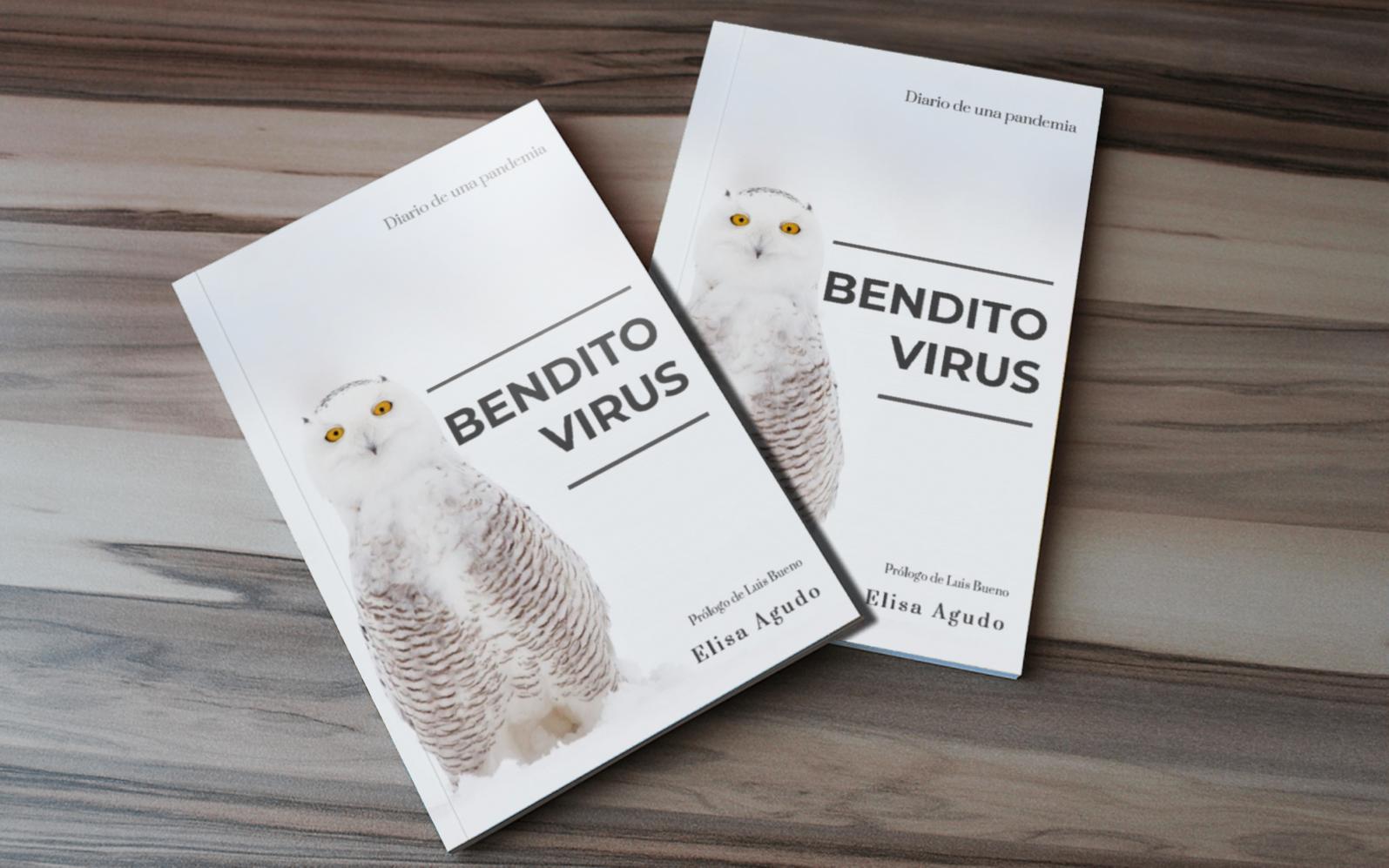 """""""Bendito Virus"""", por fin en librerías"""